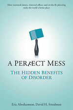 A Perfect Mess: The Hidden Benefits of Disorder - How Crammed Closets,-ExLibrary