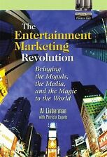 The Entertainment Marketing Revolution: Bringing the Moguls, the Media, and the