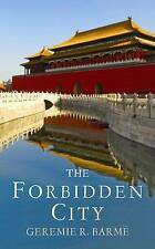 The Forbidden City, Geremie Barme