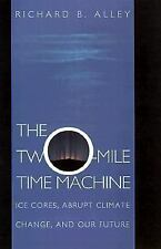 The Two-Mile Time Machine