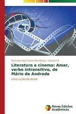Literatura e Cinema : Amar, Verbo Intransitivo, de Mario de Andrade by Cunha...