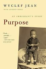 Purpose : An Immigrant's Story by Wyclef Jean and Anthony Bozza (2013,...