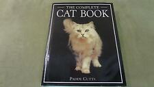 The Complete Cat Book By Paddy Cutts Cats Kittens Pets Animals Books Literature
