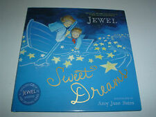 Sweet Dreams by Jewel (2013, Picture Book) New Hardcover Dustcover + CD