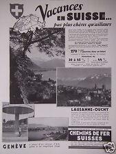 PUBLICITÉ 1934 VACANCES EN SUISSE PAS PLUS CHÈRES - LAUSANNE-OUCHY GENÈVE