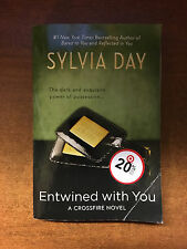 ENTWINED WITH YOU by Sylvia Day       SOFTCOVER, EROTIC ROMANCE