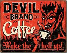 Devil Brand Coffee Wake The Hell Up TIN SIGN funny metal poster wall decor 2042