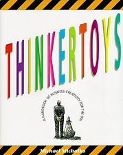 Thinkertoys: A Handbook of Creative Thinking Techniques: FIRST EDITION
