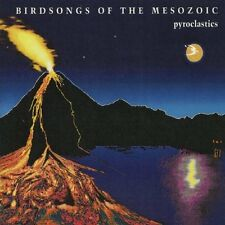 BIRDSONGS OF THE MESOZOIC Pyroclastics CUNEIFORM Neu