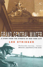 Grand Central Winter: A Story from the Streets of New York City, Lee Stringer