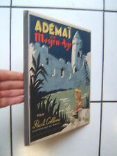 PAUL COLLINE / MOALLIC / ADEMAI AU MOYEN AGE / GRANDE EDITION FRANCAISE 1947