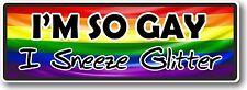 FUNNY sono così Gay IO starnutisco GLITTER! Novità LGBT VINILE Auto Adesivo Decalcomania