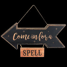 COME IN FOR A SPELL WOODEN WALL PLAQUE - ARROW SHAPED. WITCHCRAFT. HALLOWEEN.