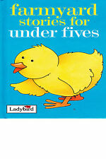 FARMYARD STORIES FOR THE UNDER FIVES by Joan Stimson Ladybird Book Hardback 1992