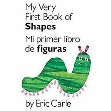 My Very First Book of Shapes / Mi primer libro de figuras: Bilingual Edition Wo