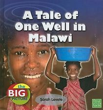 Tale of One Well: Water and Life in Malawi (First Facts)