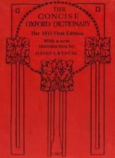 The Concise Oxford Dictionary: The Classic First Edition