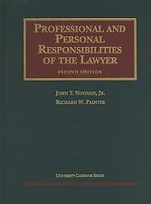 Professional Responsibility by John T., Jr. Noonan and Richard W. Painter...