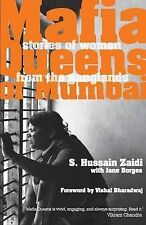 Mafia Queens of Mumbai, By Borges, Jane, Zaidi, Hussain S.,in Used but Acceptabl