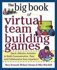 Big Book: Virtual Team Building Games : Quick, Effective Activities to Build Com