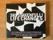 "SKI(OAKENFULL)- ""LIFE CHANGES""-FRENCH DEEP HOUSE DOWNTEMPO DISCO-BRAND NEW CD"