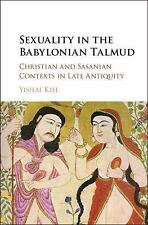 2DAY SHIPPING | Sexuality in the Babylonian Talmud: Christian and Sas, HARDCOVER