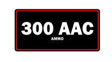 300 aac blackout ammo label can vinyl sticker decal bumper gun bullet rifle