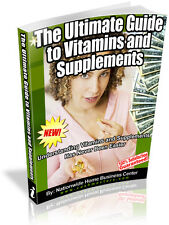 THE ULTIMATE GUIDE TO VITAMINS AND SUPPLEMENTS