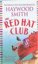 The Red Hat Club by Haywood Smith (2004, Paperback)