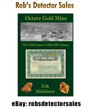 Octave Gold Mine - The Golden Queen of Rich Hill, Arizona Book.  Gold Mining