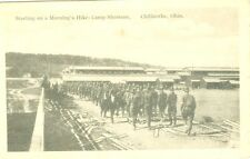 Chillicothe, OH The Morning Hike at Camp Sherman 1918