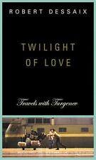 Twilight of Love: Travels with Turgenev
