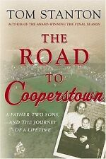 The Road to Cooperstown: A Father,Two Sons,and the Journey of a Lifetime