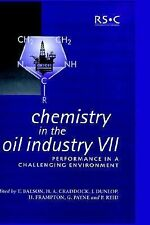 Special Publications: Chemistry in the Oil Industry VII : Performance in a...