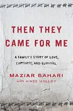 Then They Came for Me: A Family's Story of Love, Captivity, and Surviv-ExLibrary