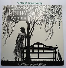 KATHY MATTEA - Willow In The Wind- Excellent Con LP Record Mercury 863 950-1
