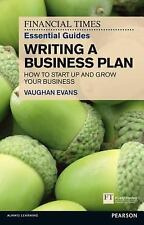 FT Essential Guide to Writing a Business Plan: How to win backing to s-ExLibrary