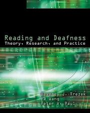 Reading and Deafness: Theory, Research, and Practice, Wang, Ye, Paul, Peter V.,
