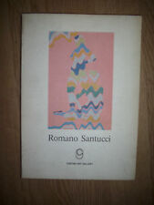 ROMANO SANTUCCI - 1984 CORTINA ART GALLERY - CON AUTOGRAFO (MM)