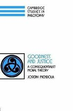 Cambridge Studies in Philosophy Ser.: Goodness and Justice : A...