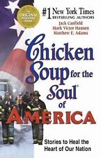 Chicken Soup for the Soul of America : Stories to Heal the Heart of Our...