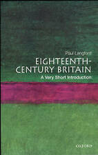 Eighteenth-century Britain: A Very Short Introduction by Paul Langford...