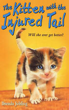 Kitten with the Injured Tail by Brenda Jobling (Paperback, 2000)