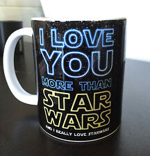 I Love you more than Star wars Valentines Love quote sign ceramic mug