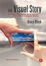 The Visual Story : Creating the Visual Structure of Film, TV and Digital Media b