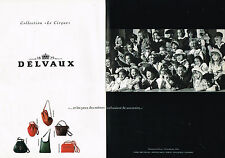 "PUBLICITE ADVERTISING 094  1991  DELVAUX  sacs "" LE CIRQUE"" ( 2 pages)"