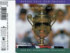 BERNIE PAUL AND FRIENDS : YOU FOR ME AND ME FOR YOU / 3 TRACK-CD - TOP-ZUSTAND