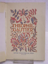 """Theophil Gautier """"les amoureuses morts"""" A. wolf-vlg/vienne 1923: lithographies: Ed. Gaertner"""