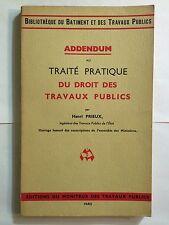 TRAITE PRATIQUE DROIT TRAVAUX PUBLICS 1953 ADDENDUM BATIMENT
