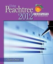 Using Peachtree Complete 2012 for Accounting by Owen, Glenn